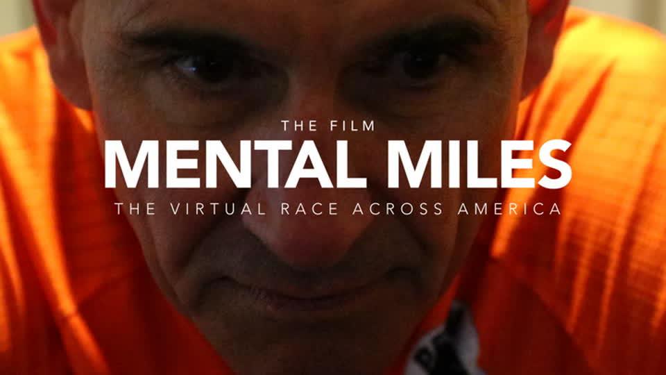 Mental Miles - The Film