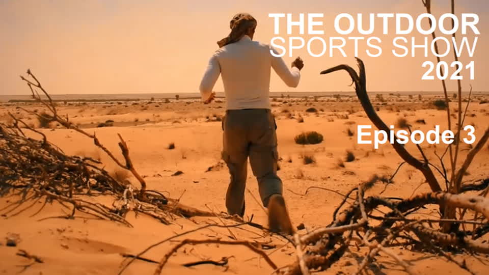 The Outdoor Sports Show 2021 Episode 3