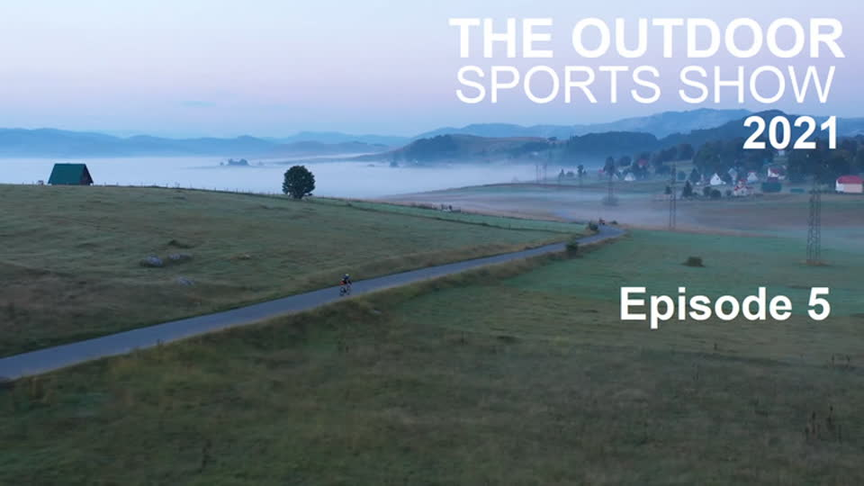 The Outdoor Sports Show 2021 Episode 5
