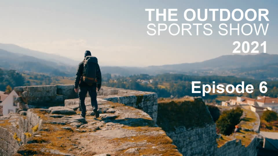 The Outdoor Sports Show 2021 Episode 6