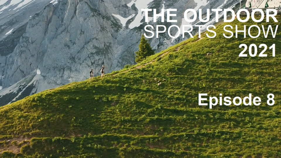 The Outdoor Sports Show 2021 Episode 8
