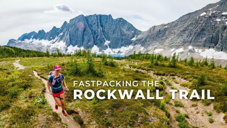 Fastpacking the Rockwall Trail (ENG)