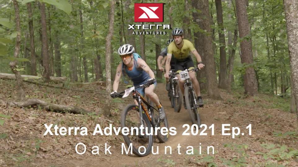 Xterra Adventures 2021 Episode 1 - Oak Mountain