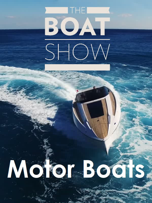 The Boat Show - Motor Boats