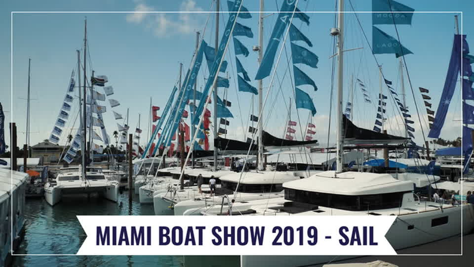Miami Boat Show 2019 - Best of sailing
