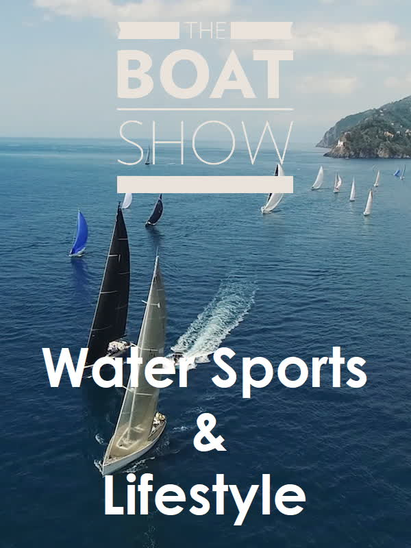 The Boat Show - Water Sport & Lifestyle
