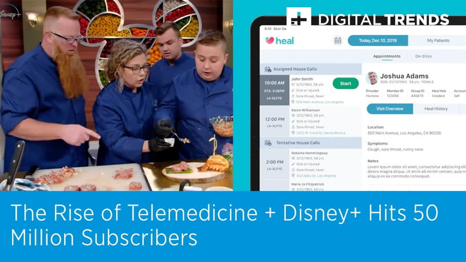 The Rise of Telemedicine + Disney+ Hits 50 Million Subscribers | Digital Trends Live 4.9.20