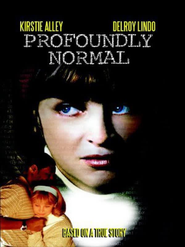 Profoundly Normal