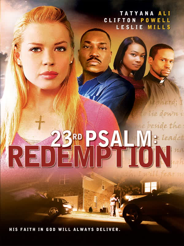 23rd Psalms : Redemption