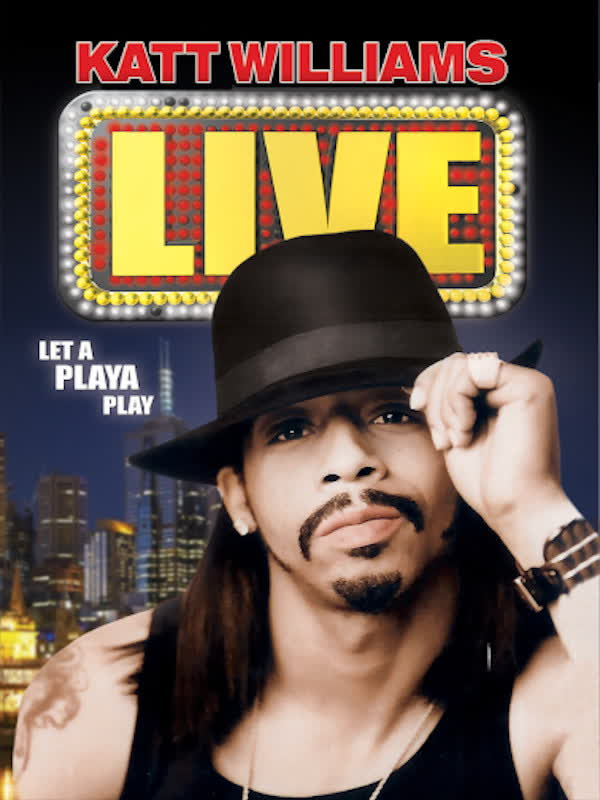 Katt Williams Live: Let a Playa Play