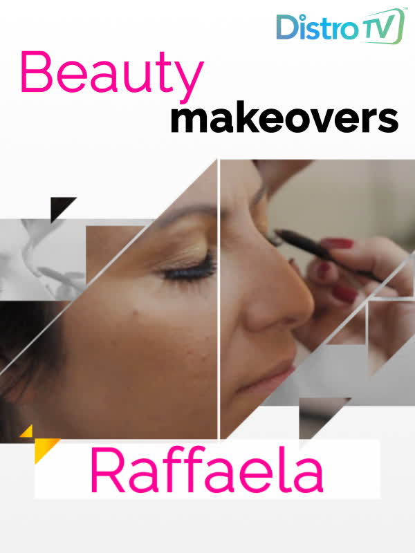 Beauty Makeovers - Raffaela