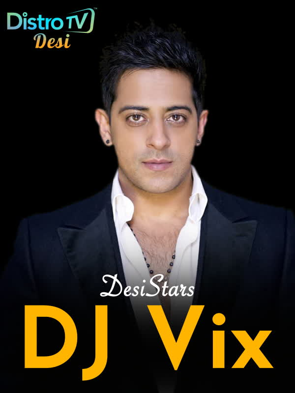 Desistars: DJ Vix