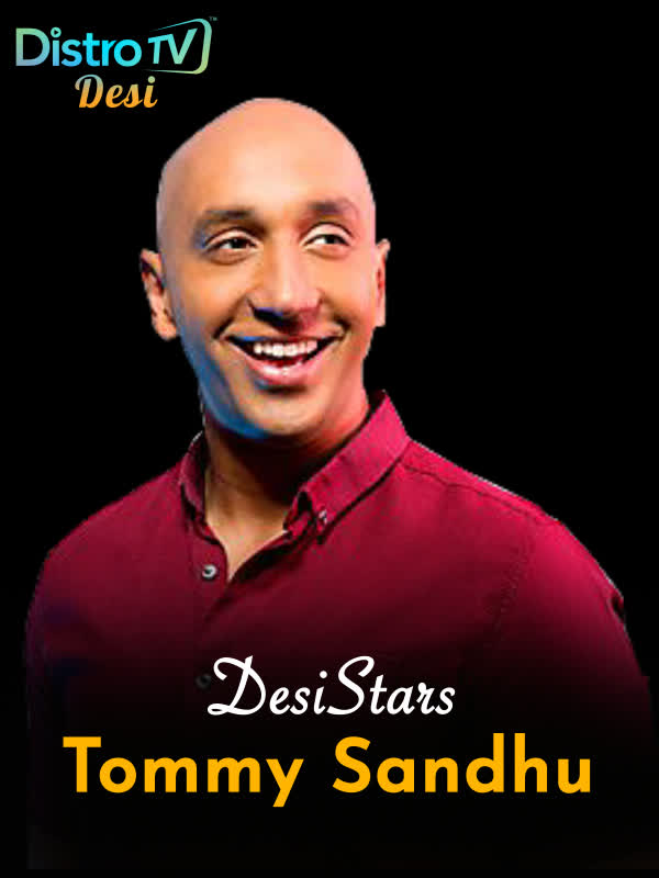 Desistars: Tommy Sandhu