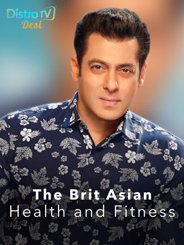 The Brit Asian - Health and Fitness