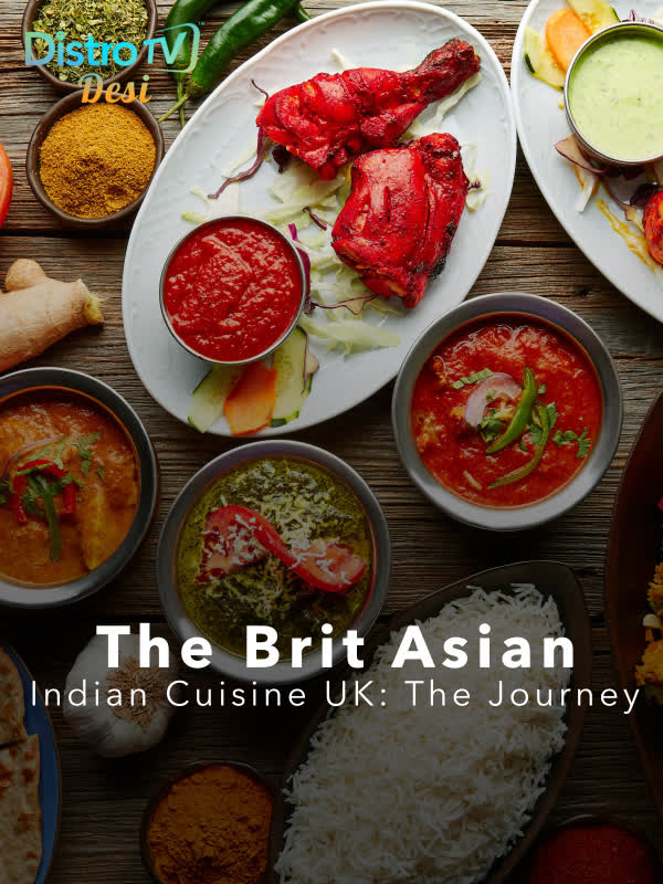 The Brit Asian - Indian Cuisine UK: The Journey