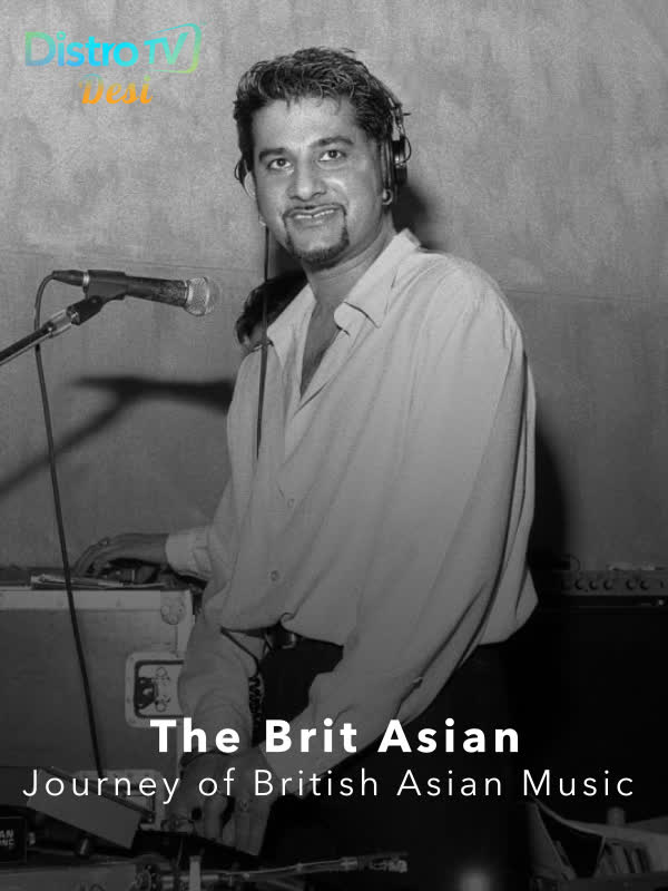 The Brit Asian - The Journey of Brit Asian Music