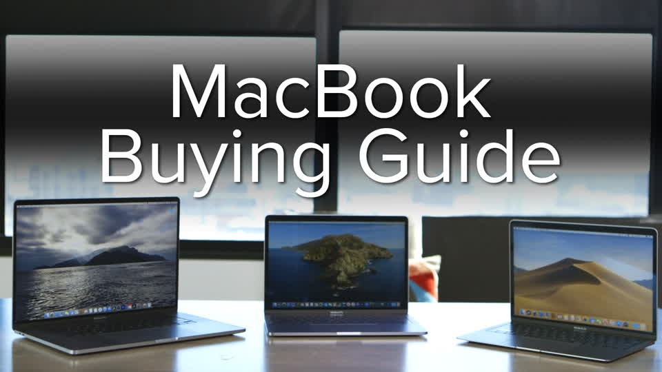 MacBook Buying Guide 2020