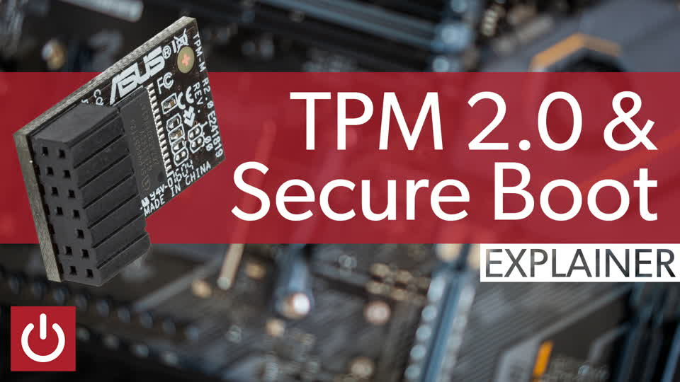 Security expert explains TPM 2.0 & Secure Boot
