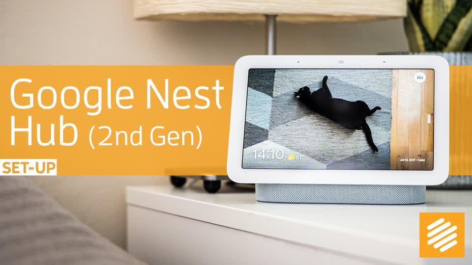 Google Nest Hub (2nd Gen) unboxing & setup