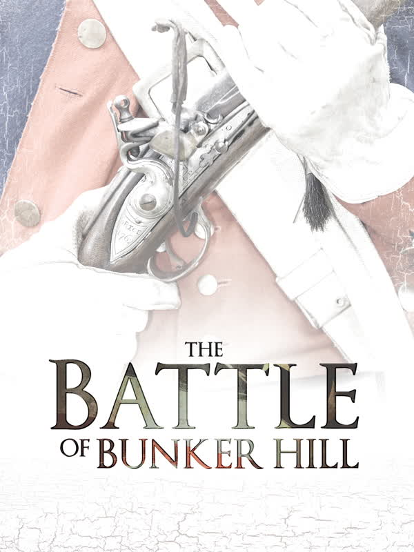 Battle Of Bunker Hill, The