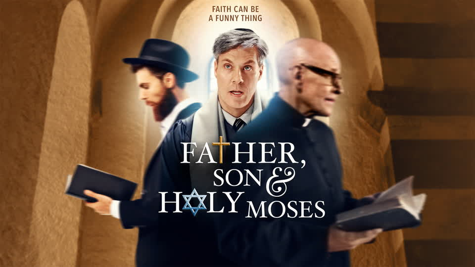 Father, Son & Holy Moses