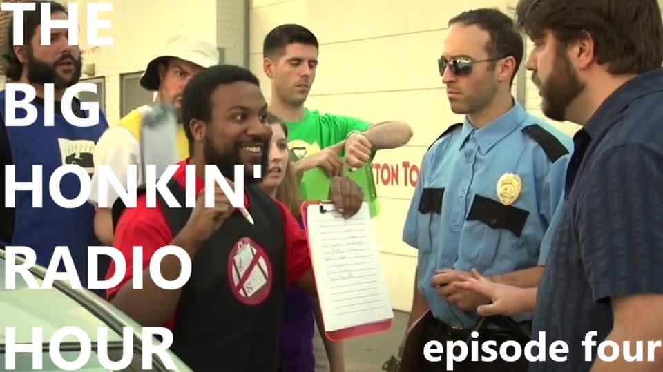 The Big Honkin' Radio Hour - Episode 4