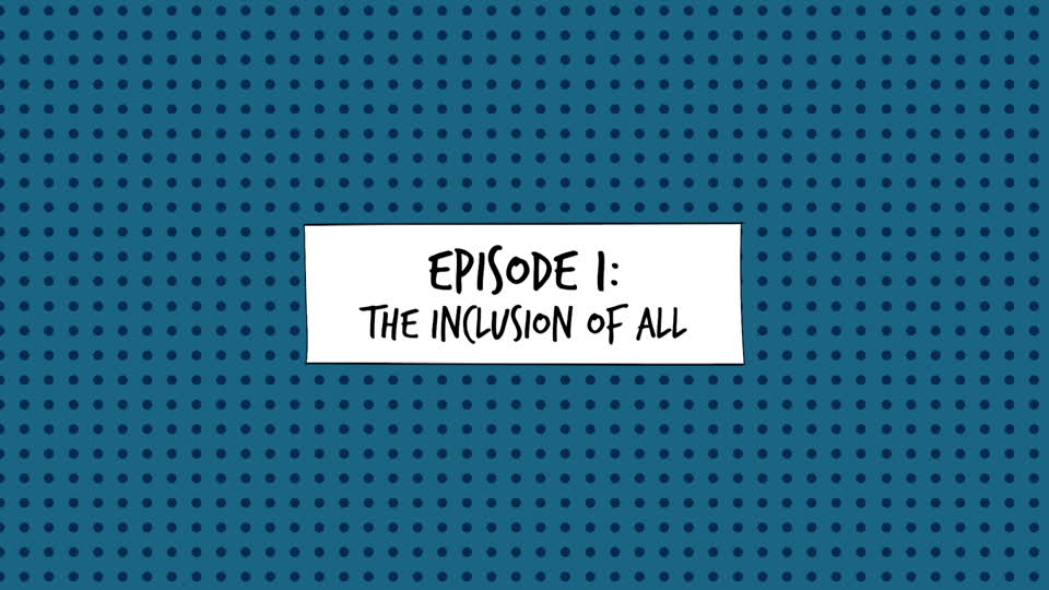 <![CDATA[Geek 101: Episode I - The Inclusion of All]]>