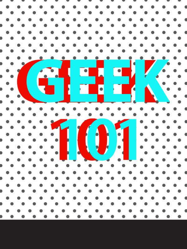 Geek 101