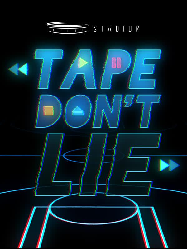 Tape Don't Lie Basketball