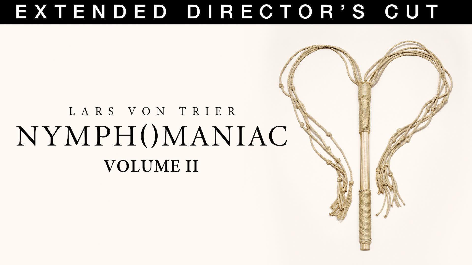 Nymphomaniac: Volume II (Extended Director's Cut)