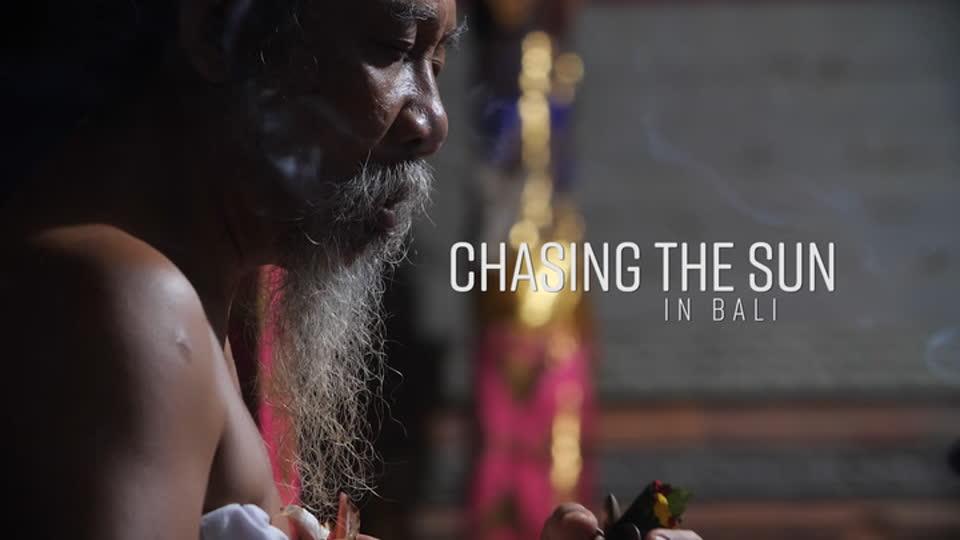 Chasing The Sun: Asia S02 E03 - Bali