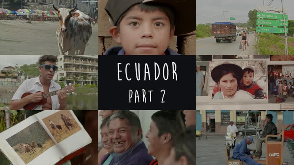 Chasing The Sun: Latin America S01 E08 - Ecuador Part 2: Lost In Ecuador