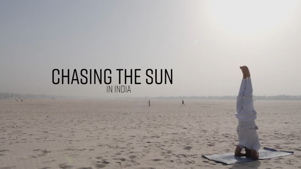 Chasing The Sun: Asia S02 E04 - India