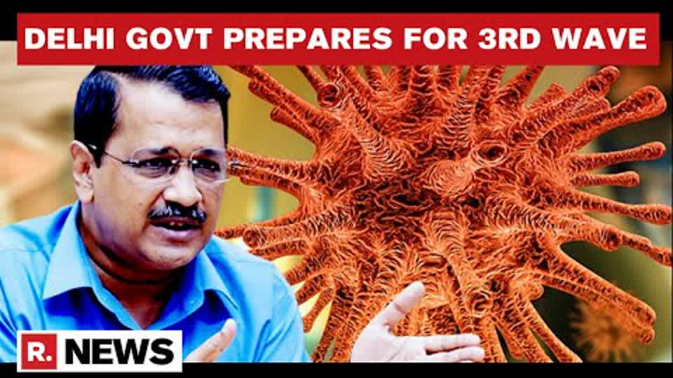 Arvind Kejriwal To Chair Urgent Meetings To Review Preparation For Possible 3rd COVID Wave