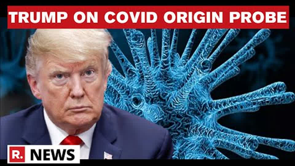 """Donald Trump Issues Statement On COVID Origin Probe: """"Everyone Agrees I Was Right On Wuhan Lab Leak"""""""