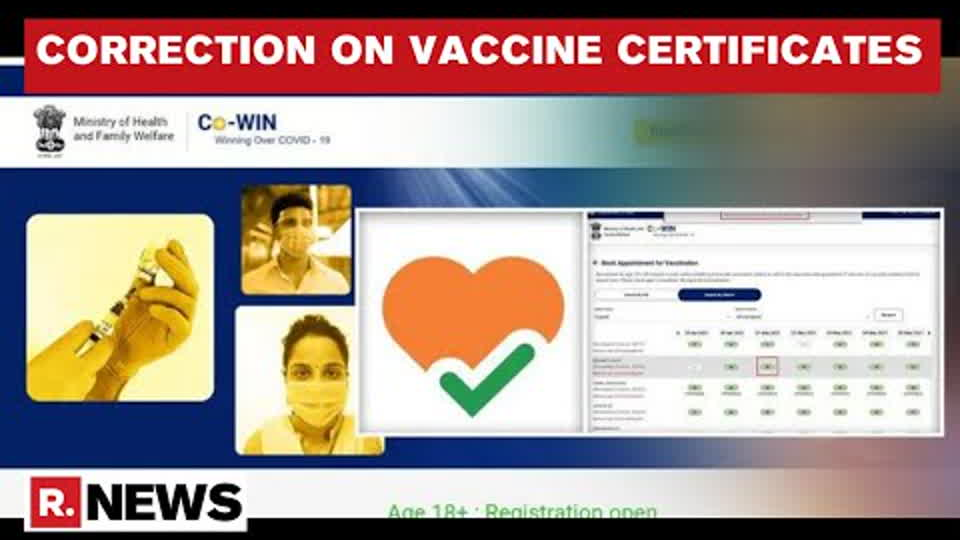 COVID-19: CoWIN Allows Correction Of Personal Information In Vaccine Certificates
