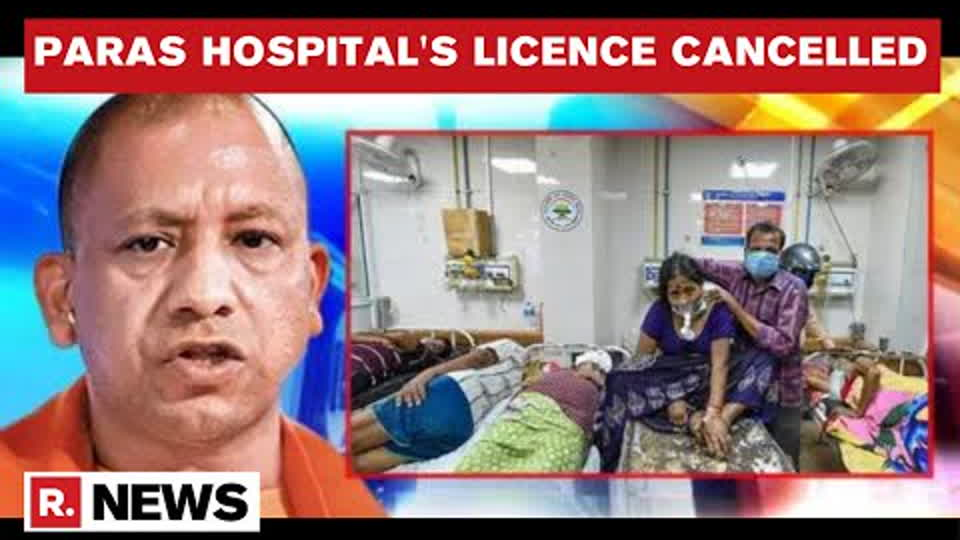 UP Govt Revokes Paras Hospital's Licence After Owner Cuts Off Oxygen Supply For 'Mock Drill'