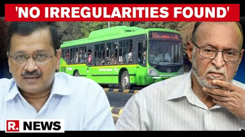 DTC Bus Scam : L-G Committee Issues Clean Chit To AAP-led Government | Republic TV