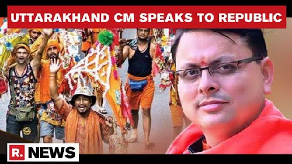 Uttarakhand CM Pushkar Singh Dhami Speaks To Republic Over Plans For Kanwar Yatra | Republic TV