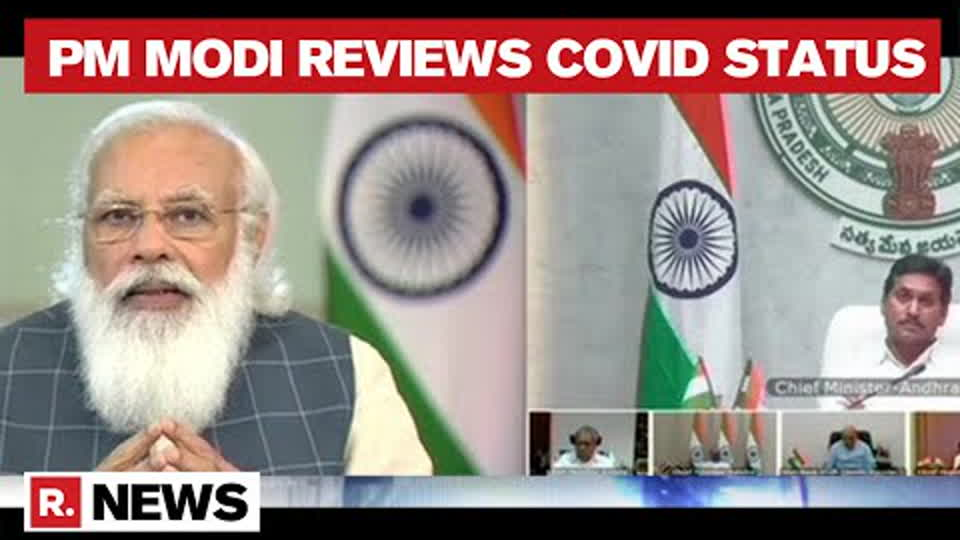 PM Modi Interacts With CMs Of 6 States, Reviews COVID Situation   Republic TV