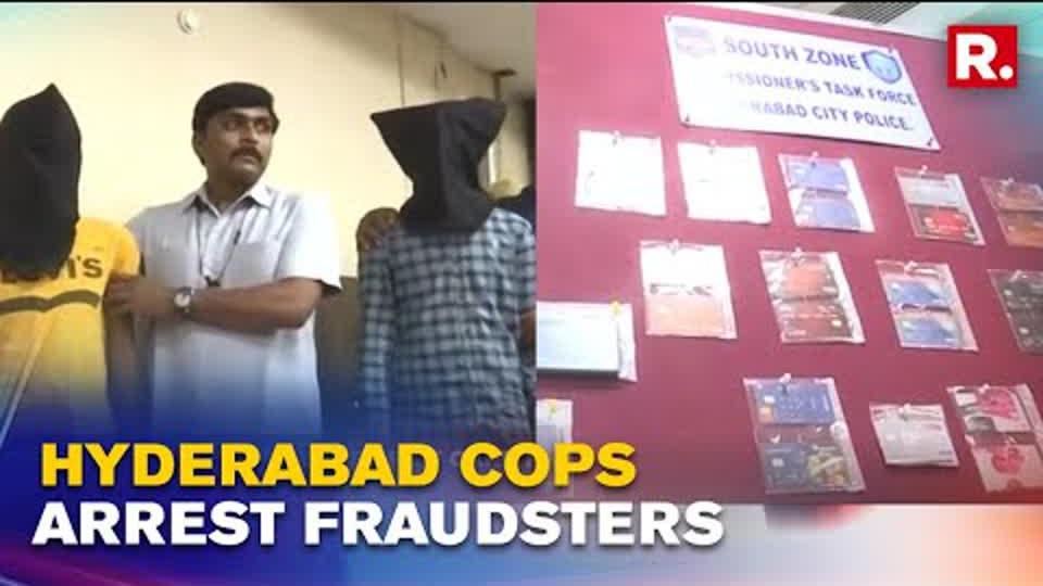 Hyderabad Cops Arrest 3 Inter-State Fraudsters, Recover Cash And 23 Debit Cards | Republic TV