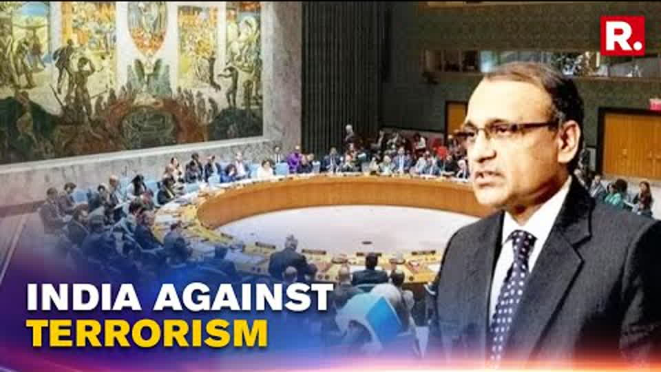 India's Envoy At UNSC Gives Out A Clear Message Of India's Zero Tolerance Towards Terrorism
