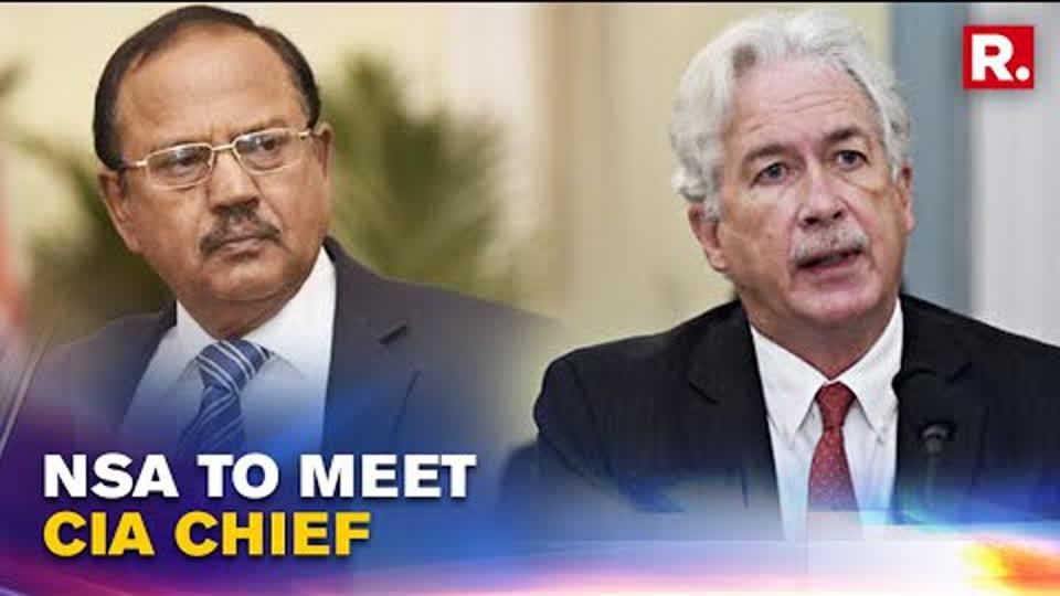 NSA Ajit Doval Set To Meet CIA Chief William Burns In New Delhi   Republic TV