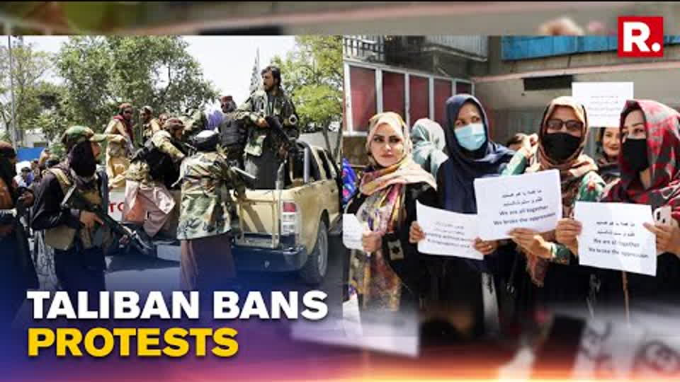 Afghanistan Crisis : Taliban Bans Unapproved Protests, Suppresses Voice Of Afghans | Republic TV