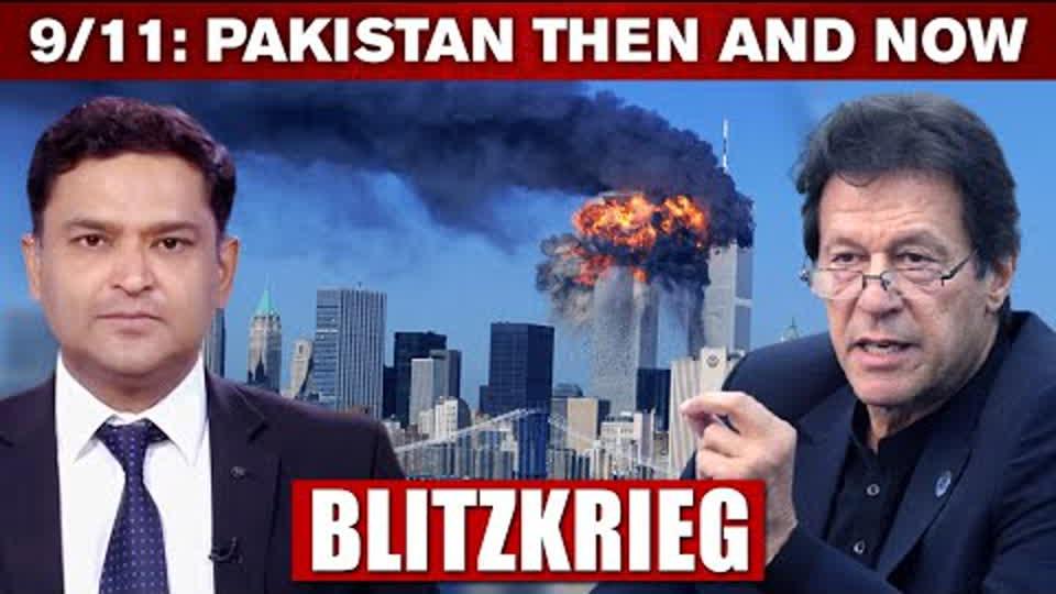 9/11: Pakistan Then And Now | BLITZKRIEG With Major Gaurav Arya (Retd.)