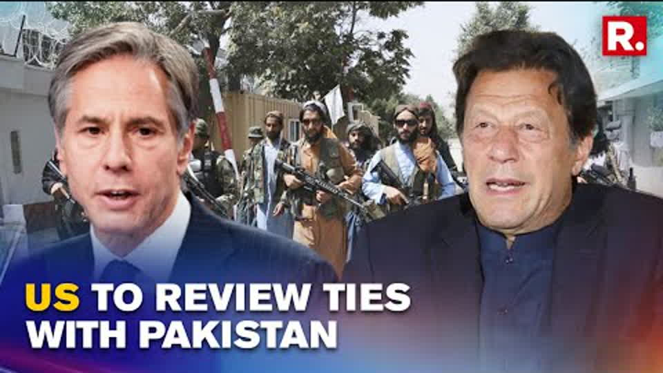 US State Secy Blinken: America To Review Relationship With Pakistan Over Its Role In Afghanistan
