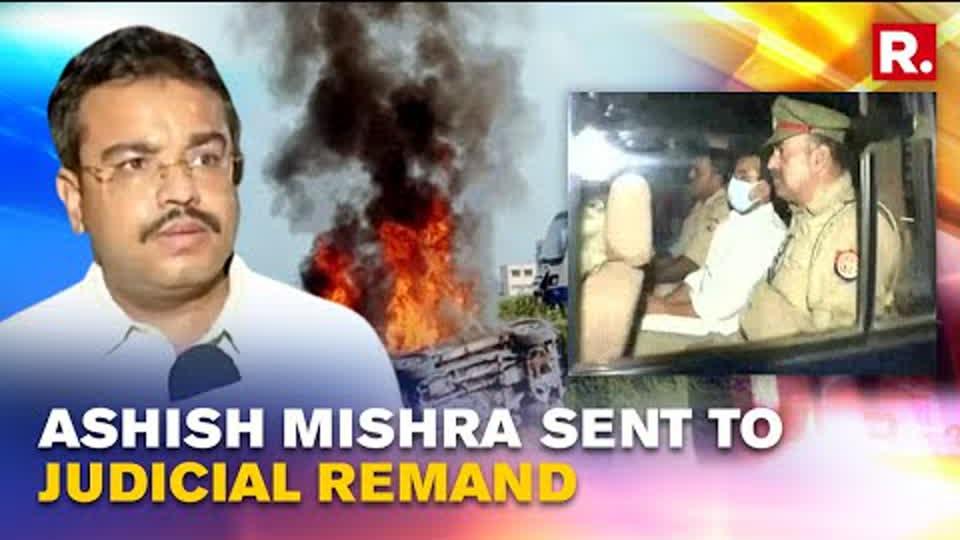 Lakhimpur violence: MoS Home's son Ashish Mishra sent to judicial remand till Oct 11