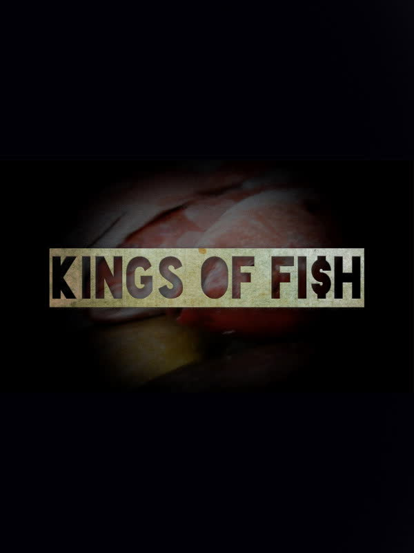 Kings of Fish