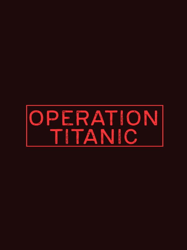 Operation Titanic