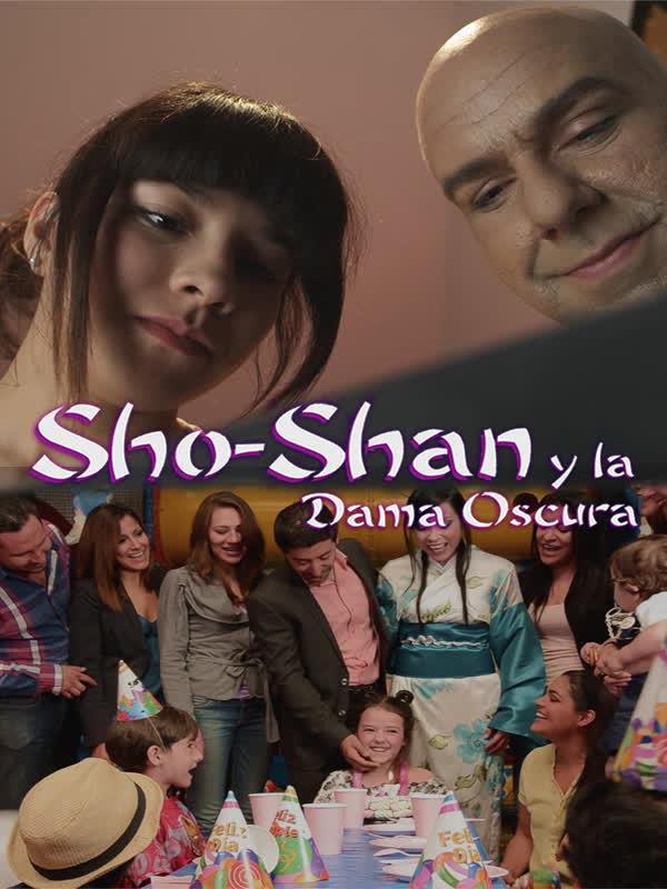 Sho Shan y la Dama Oscura (Sho Shan and the Dark Woman)